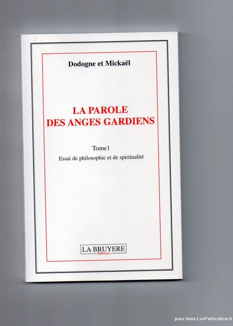 la parole des anges gardiens tome 1 services evenements voyance horoscope paris