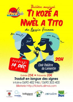 ti koze a nwel a tito services evenements concert theatre spectacle guadeloupe