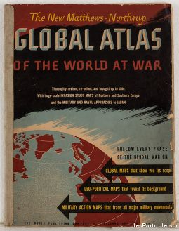 Matthews Northrup Atlas of the World at War