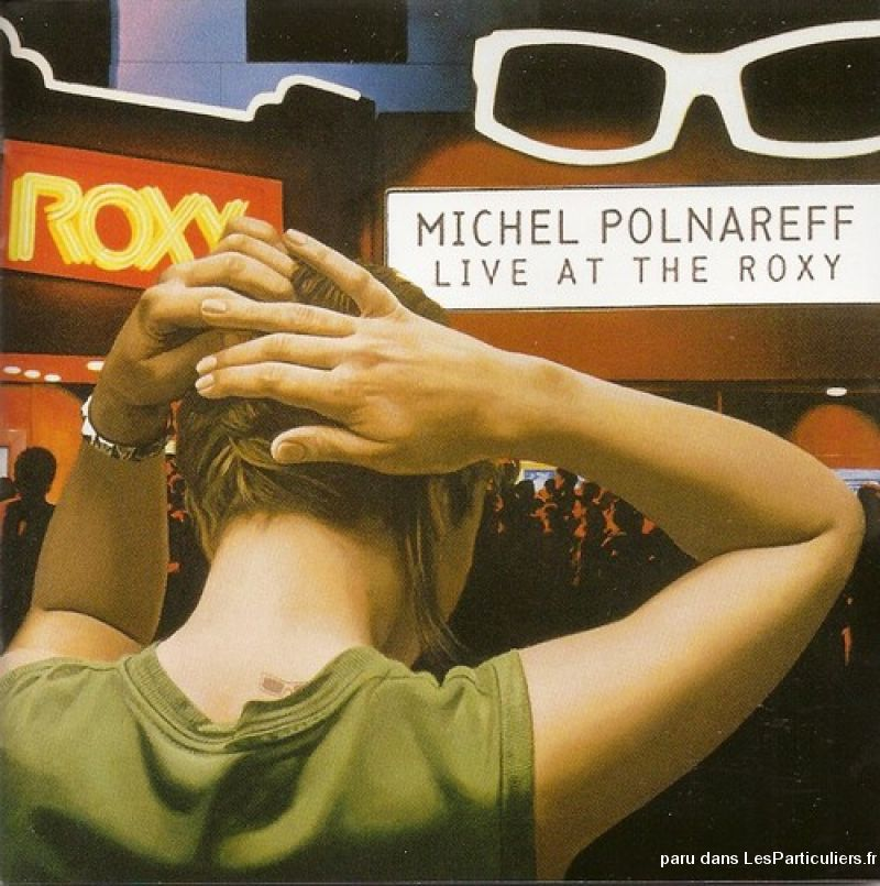 michel polnareff live at the roxy sport loisirs et culture dvd cd livre yvelines