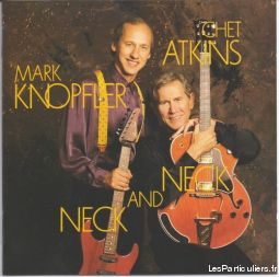 chet atkins & mark knopfler neck and neck sport loisirs et culture dvd cd livre yvelines