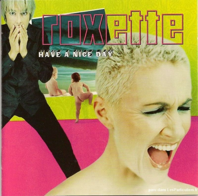 roxette have a nice day sport loisirs et culture dvd cd livre yvelines