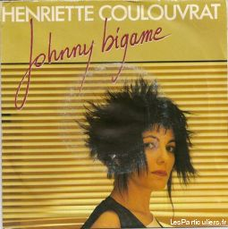 Henriette Coulouvrat Johnny bigame