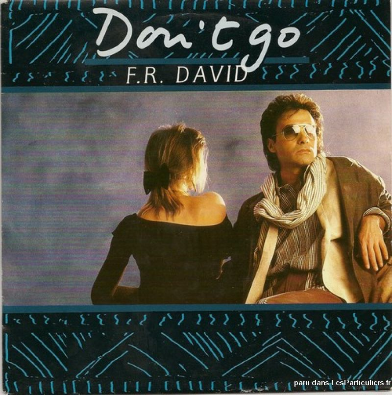 f. r. david don't go / sing in my life sport loisirs et culture dvd cd livre yvelines