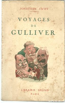 Jonathan SWIFT Voyages de Gulliver - GRUND 1936