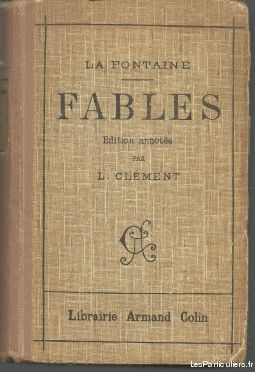 Fables de LA FONTAINE par L CLEMENT - 1933