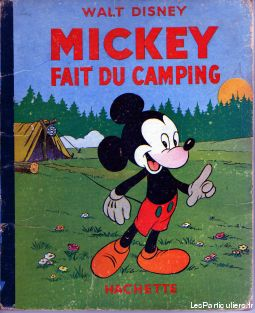 mickey fait du camping walt disney sport loisirs et culture collection aude